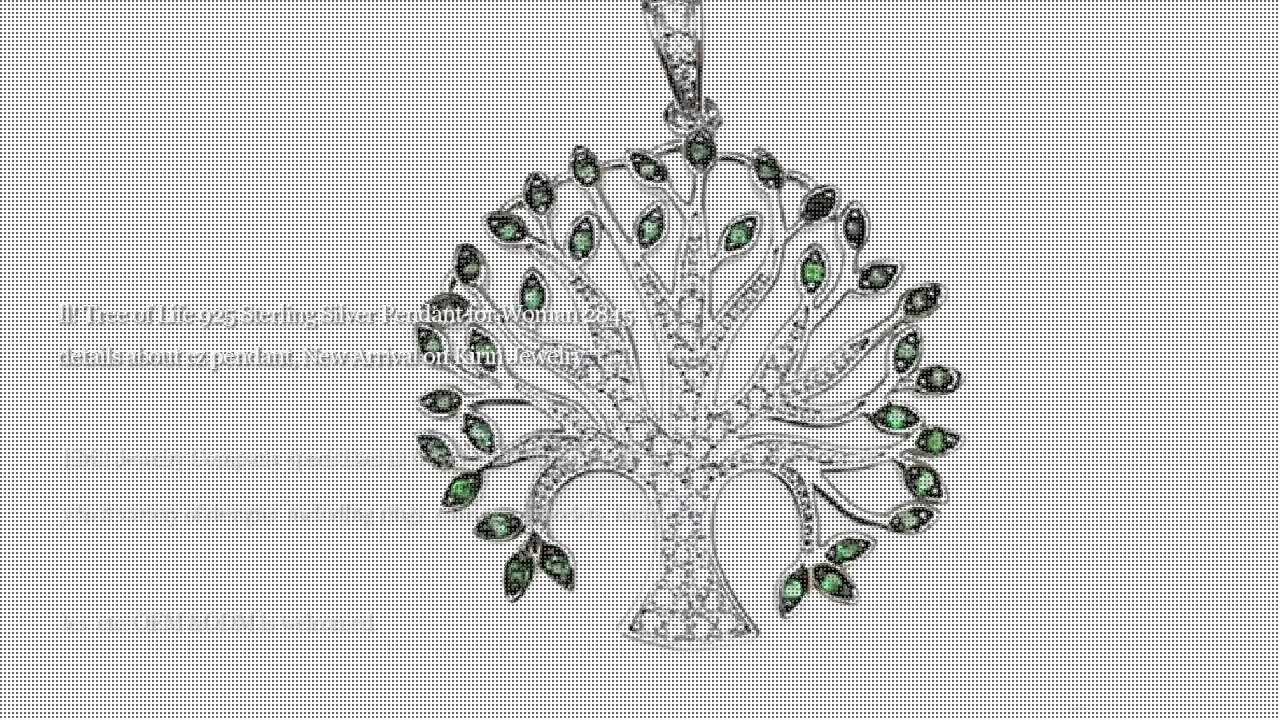 China Tree of Life 925 Sterling Pendant ea Silivera bakeng sa baetsi ba basali ba 28450-Kirin