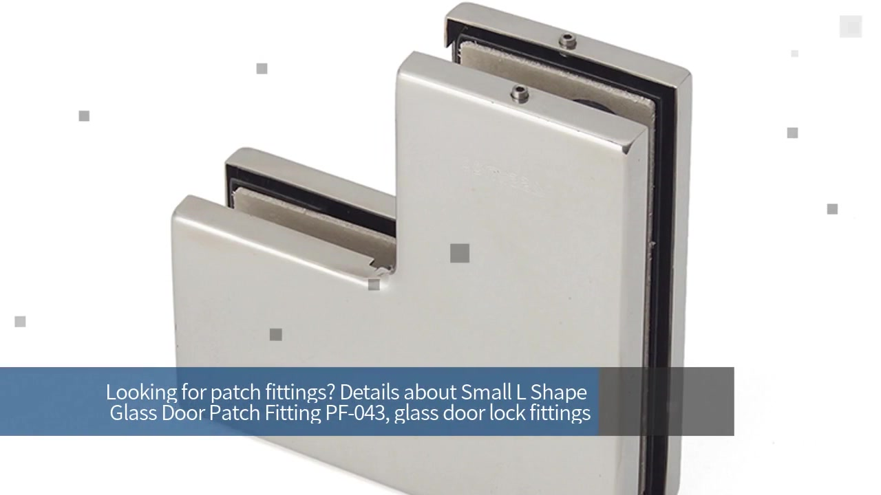 Patch Fittings & Small L Shape Glass Door Patch Fitting Pf-043 | JY