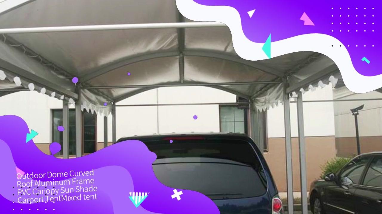 Cúpula al aire libre Techo curvo Marco de aluminio Toldo de PVC Sombrilla Carpa Carport