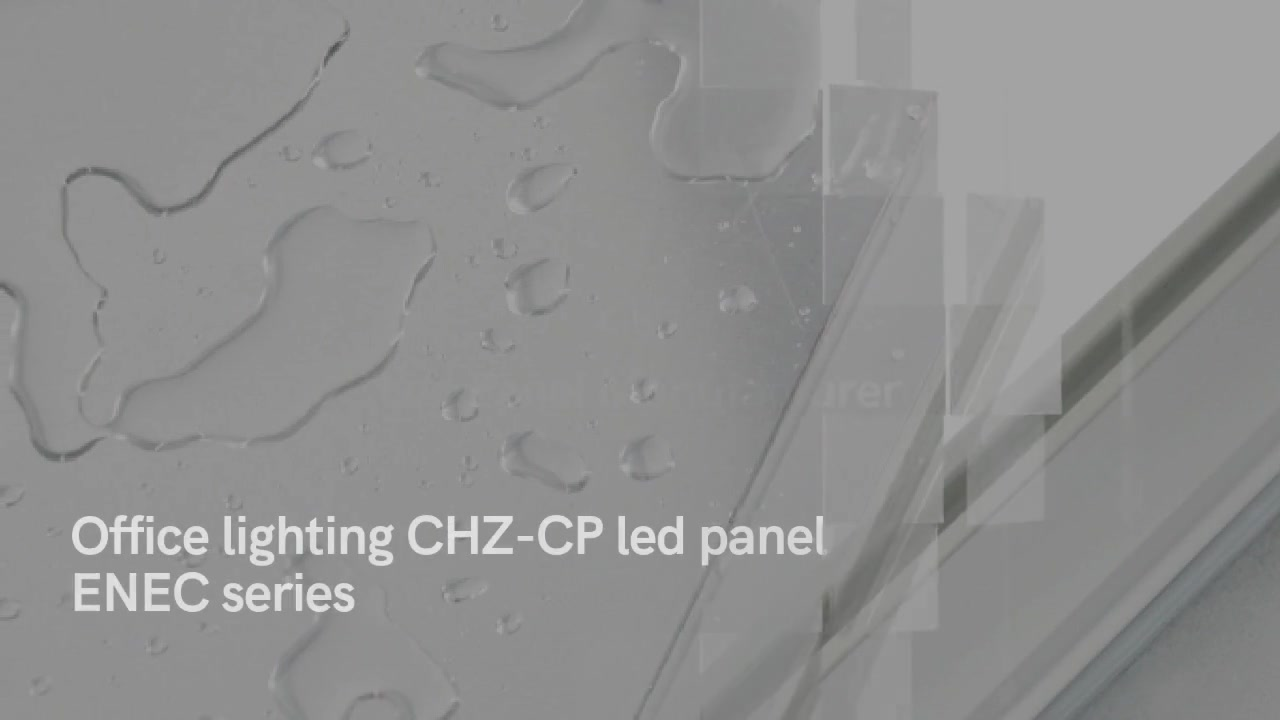 Office lighting CHZ-CP led panel ENEC series