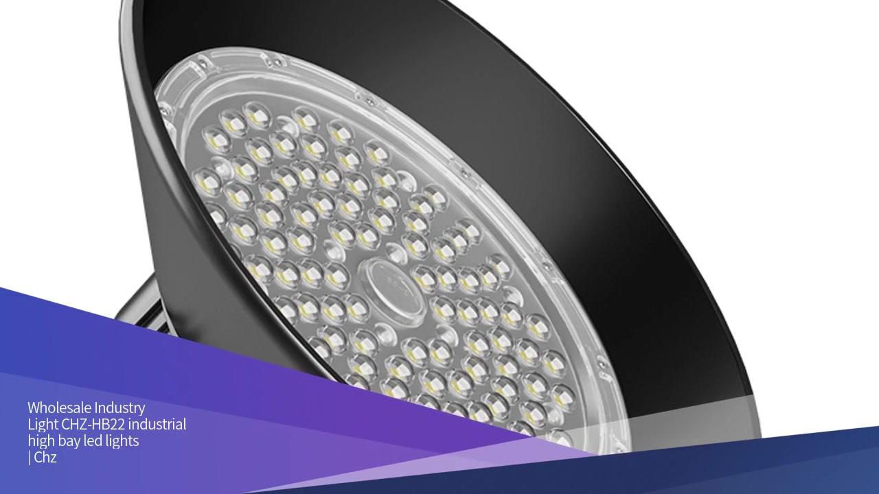 Drita e industrisë CHZ-HB22 drita të larta industriale të udhëhequra nga gjiri