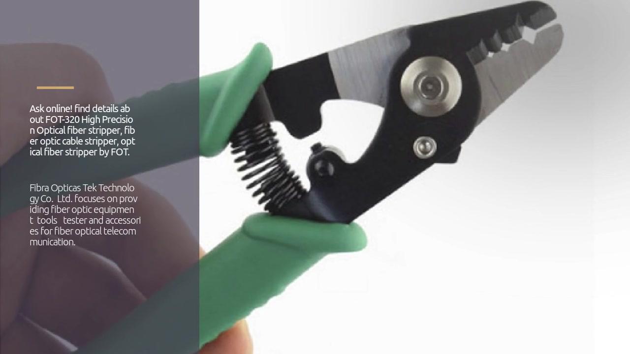 Fiber Optic Cable Stripper Tools High Precision FOT-320