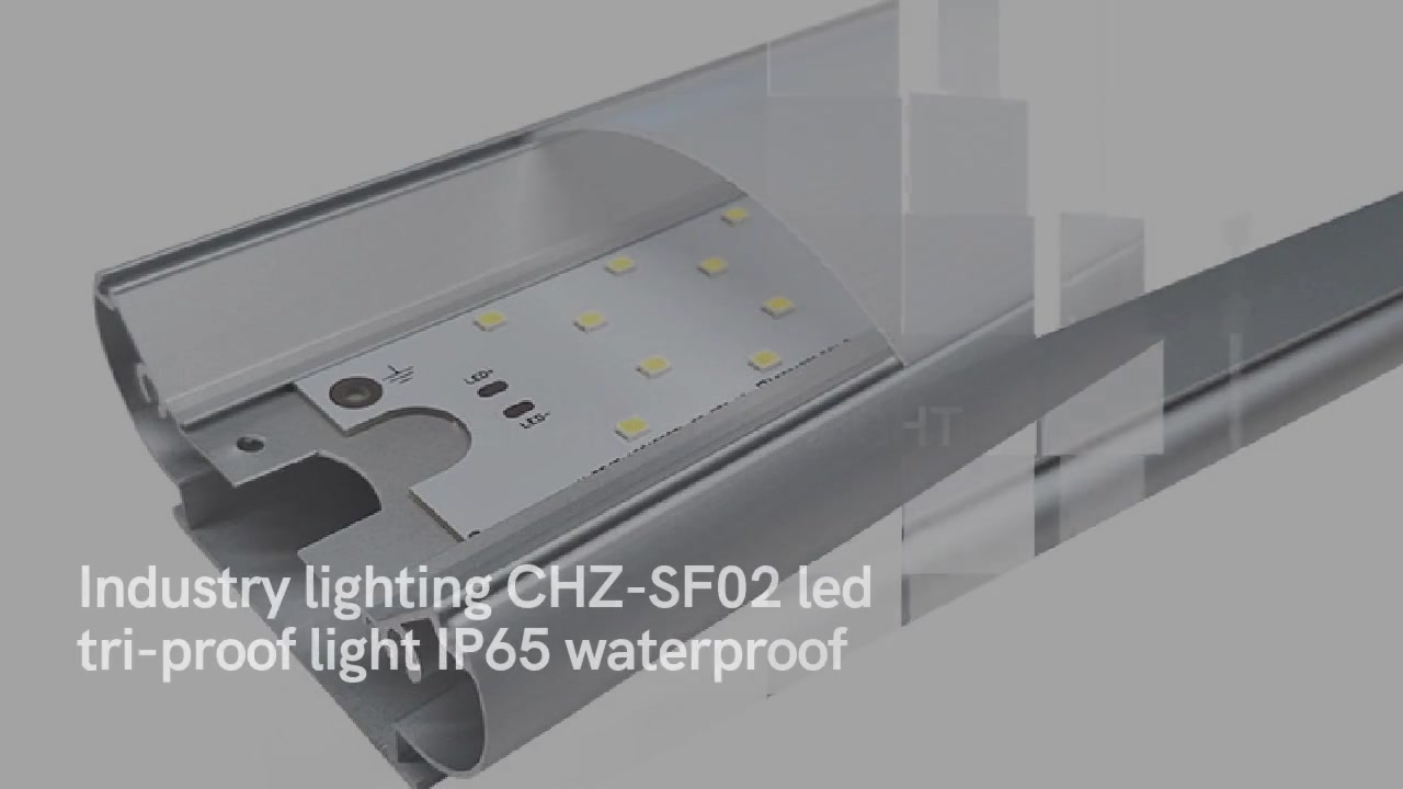 Industry lighting CHZ-SF02 led tri-proof light IP65 waterproof