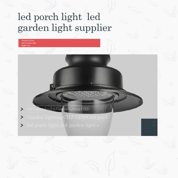 Garden lighting CHZ-GD28 led garden light
