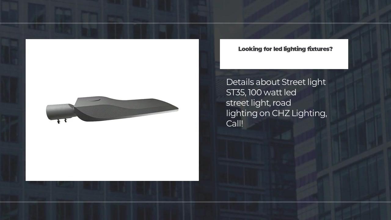 Pajisjet e ndriçimit të udhëhequr nga rruga CHZ-ST35 ndriçim i dobishëm rrugor