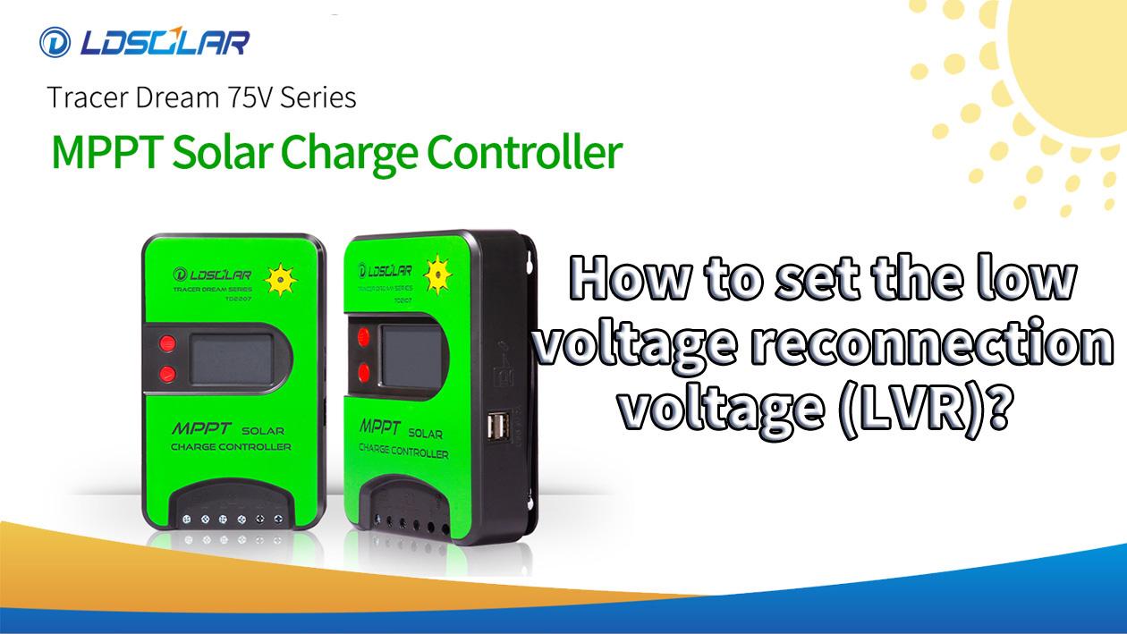 TD75V Bagaimana untuk menetapkan voltan penyambungan voltan rendah (LVR)?