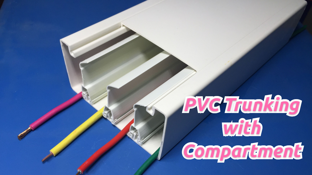 Best PVC Trunking with Compartment Supplier