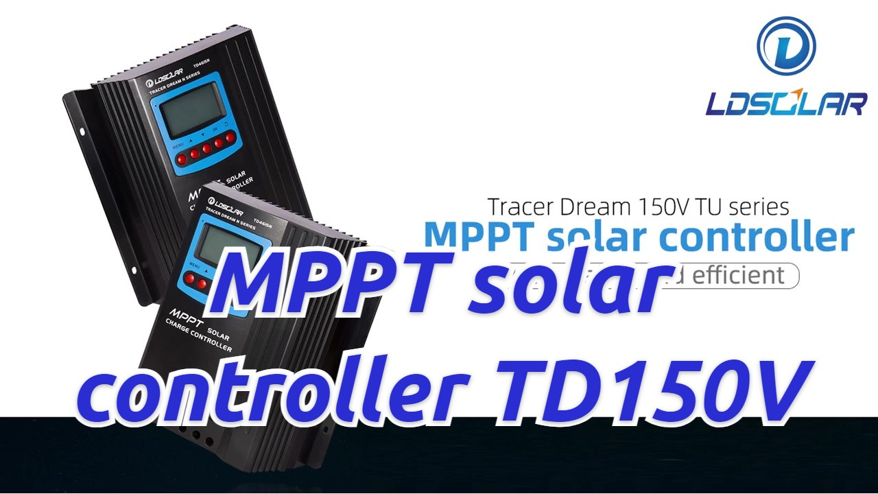 Professional Ldsolar TD150V series MPPT 60A  Controller manufacturers