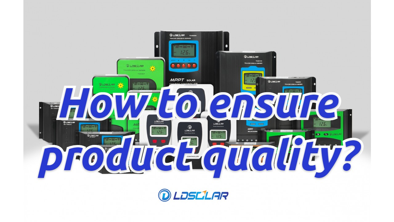 How to ensure produce quality manufacturers with good price from ldsolar manufacturers