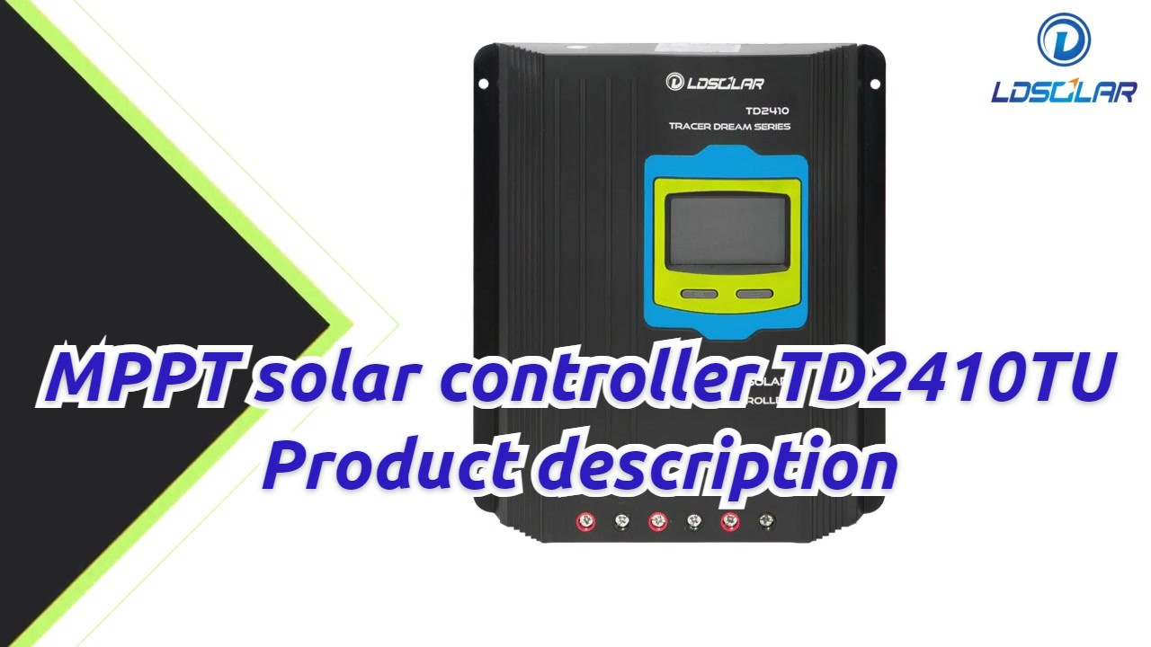 Highquality MPPT Solar Controller TD2410TU Description du produit en gros - 伟立德 新 新 能源 有限公司