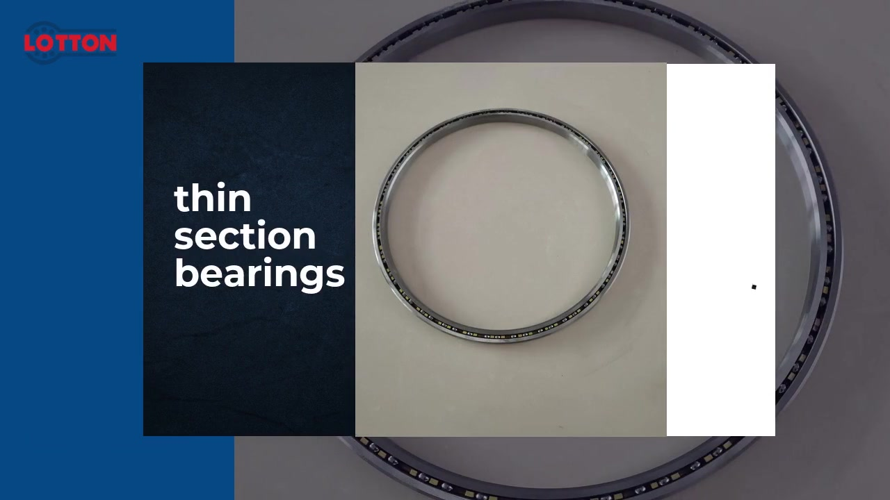 Wholesale thin section bearings withgoodprice-Wuxi LOTTON Bearing Manufacturing Co., Ltd.