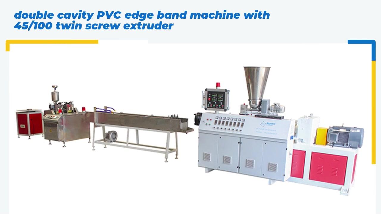 Machine à bandes de bord PVC à double cavité avec extrudeuse à double vis 45/100