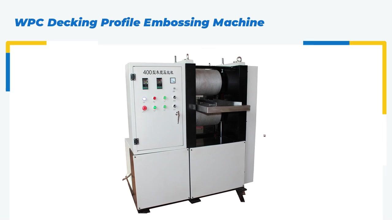 WPC Decking Profile Embossing Machine