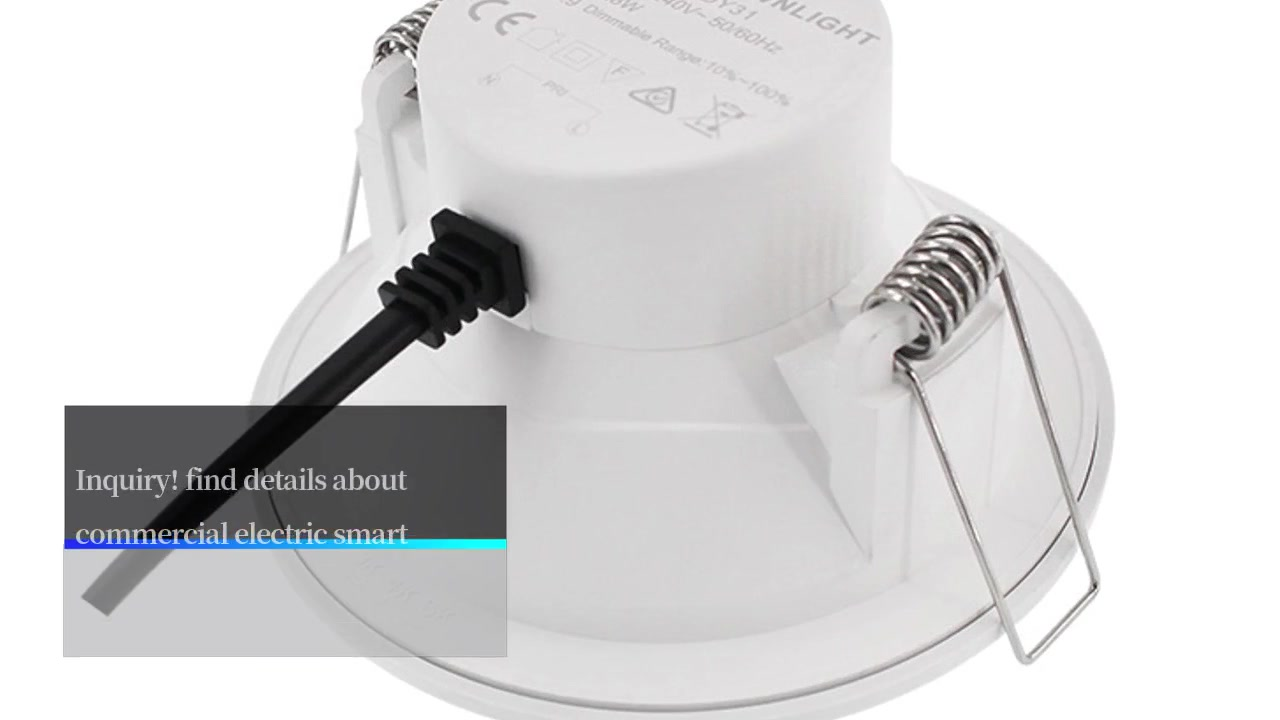 Commercial Electric Smart Led Downlight Manufacturers