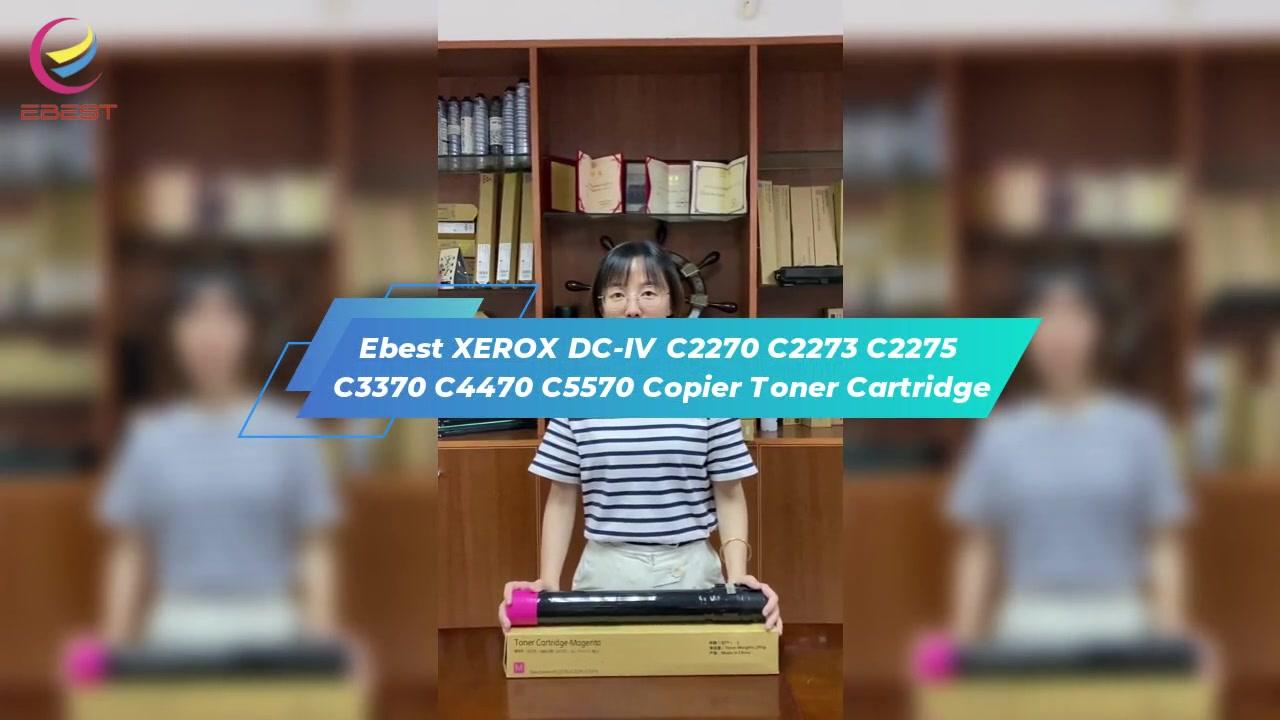 EBEST Xerox DC-IV C2270 C2273 C2275 C3370 C4470 C5570 COPERIER TONER CARTRIDGE