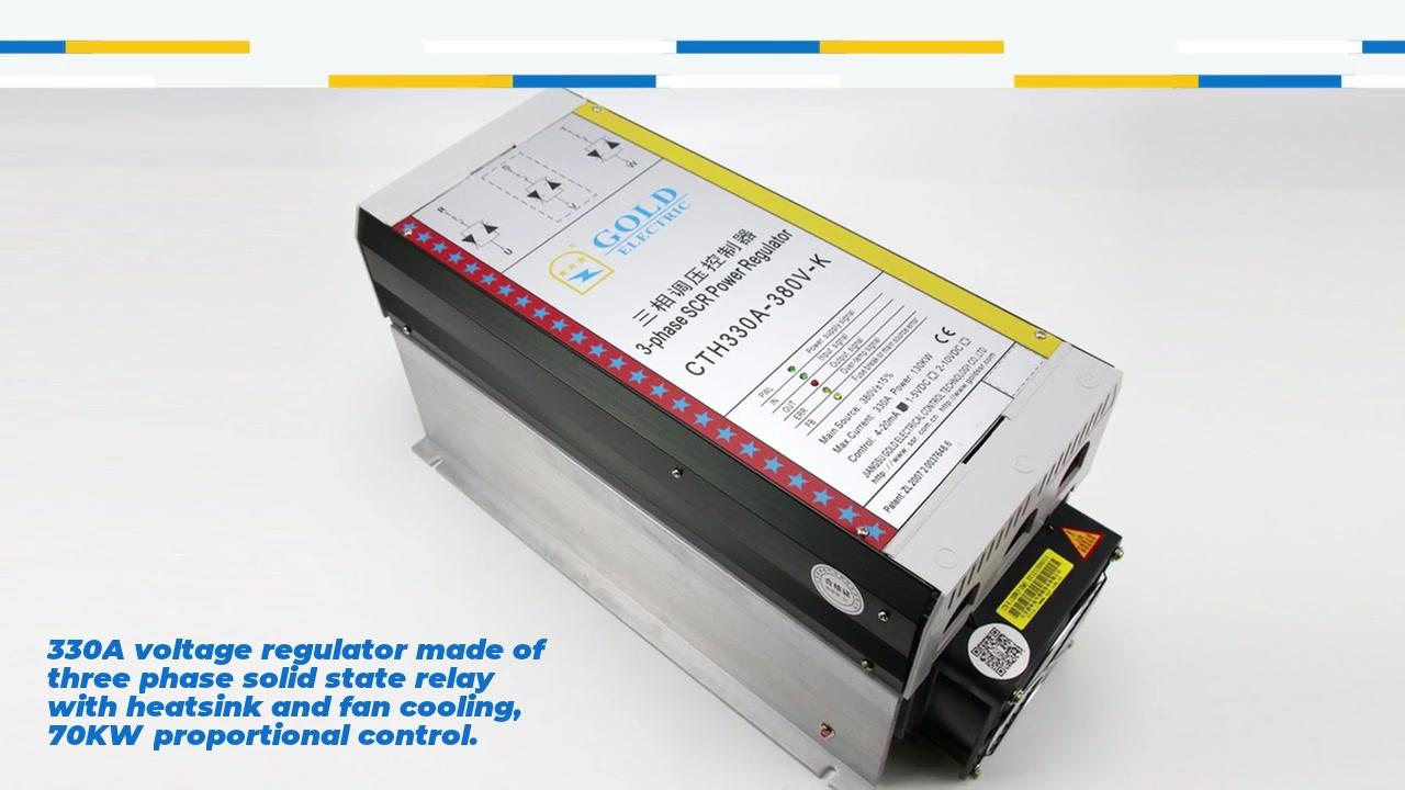 Bộ điều chỉnh điện áp 330A được làm bằng ba pha rơle trạng thái rắn với tản nhiệt và làm mát quạt, điều khiển tỷ lệ 70kW. Đầu vào 4-20mA hoặc 1-5VDC hoặc 2-10VDC, điều chỉnh chiết áp thủ công: 2.2 - 4,7 K, phạm vi điện áp đầu ra 0-380VAC